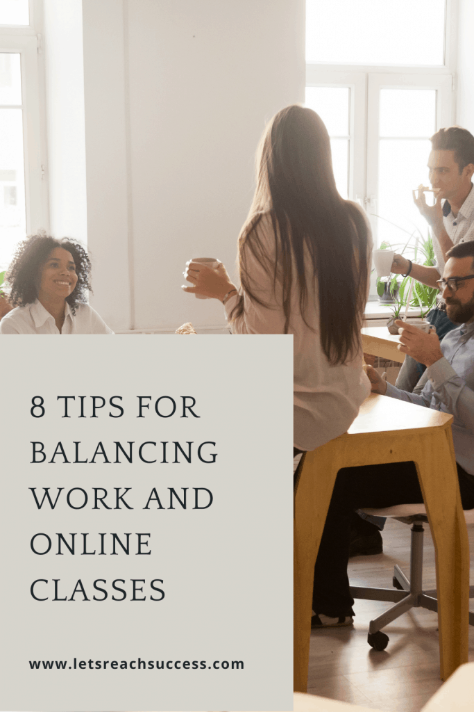 Eight Tips for Balancing Work and Online Classes