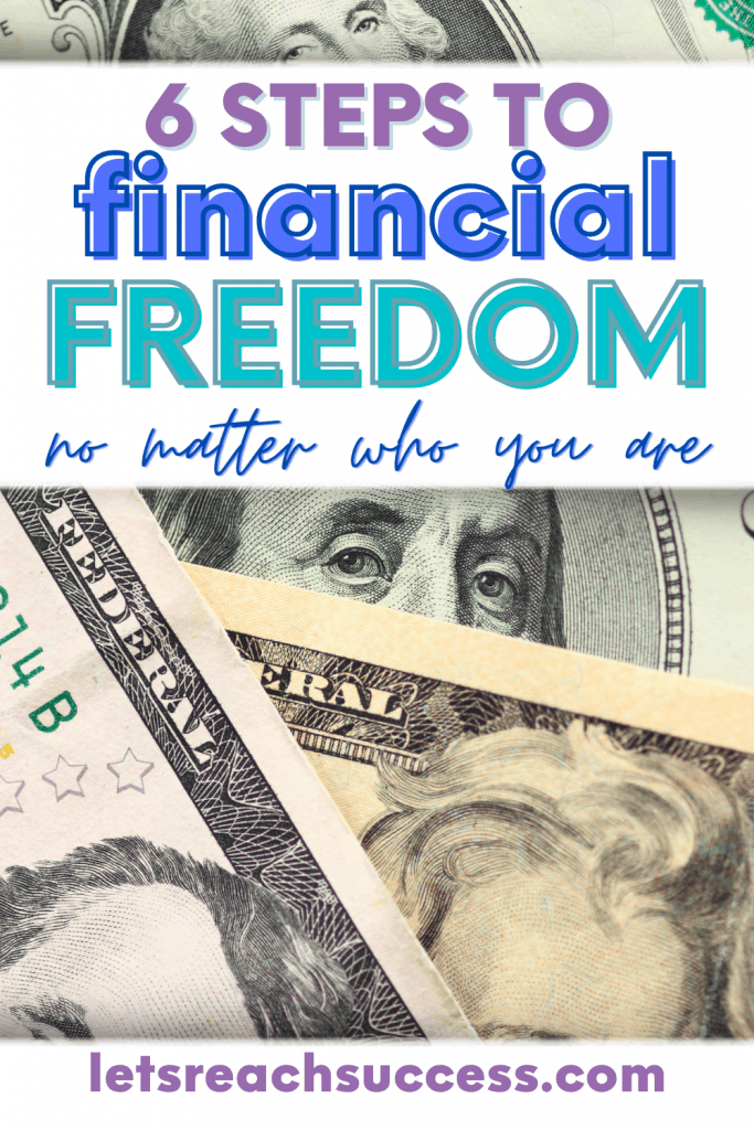 """Pinterest Pin """"6 Steps to Financial Freedom"""" with dollar bills as background"""
