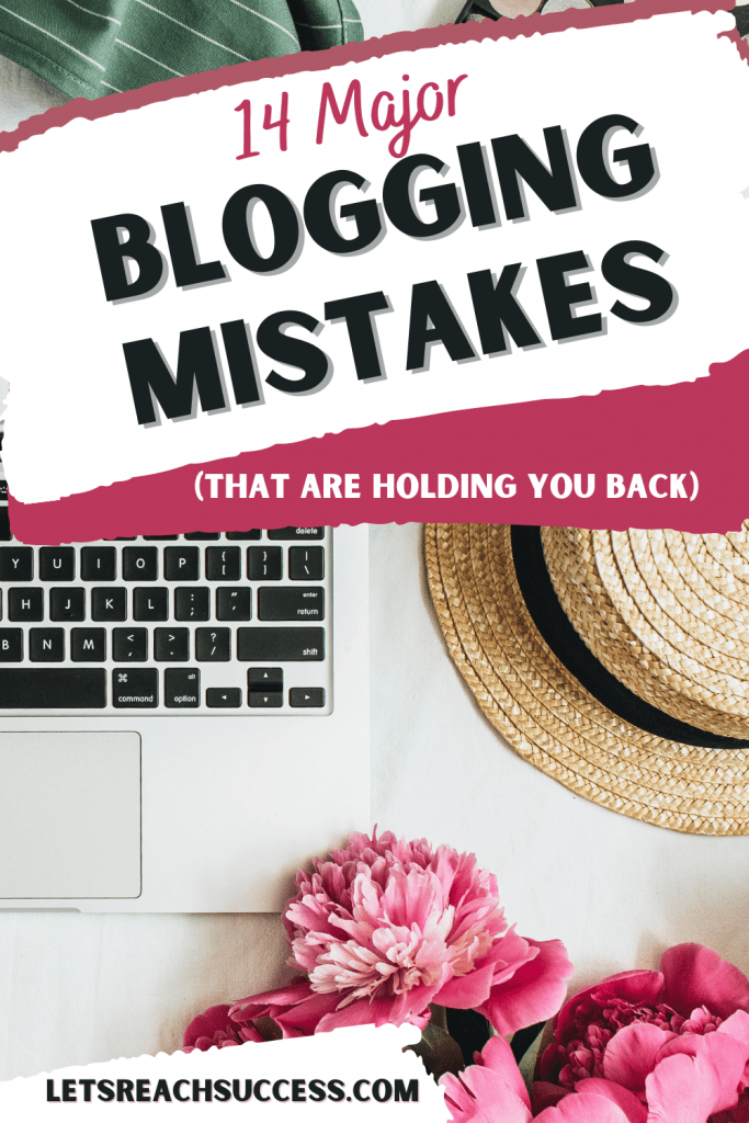 """Pinterest Pin, """"Blogging mistakes that are holding you back"""""""