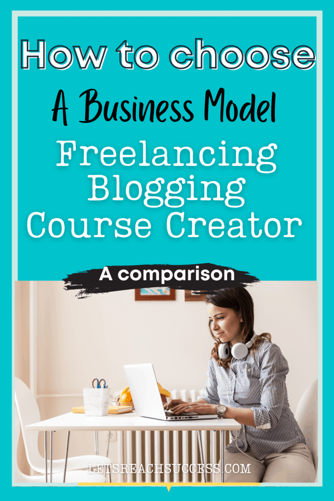 Whether you want to become a freelancer, blogger or course creator or are transitioning between business models, here's what you need to know.