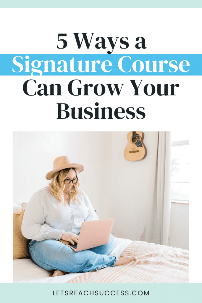 Learn what a signature product is and see 5 great ways such an offer can help you grow your business faster: #digitalproductstosell #howtocreateacourse #onlinecoursecreation #onlinecoursebusiness #salestips